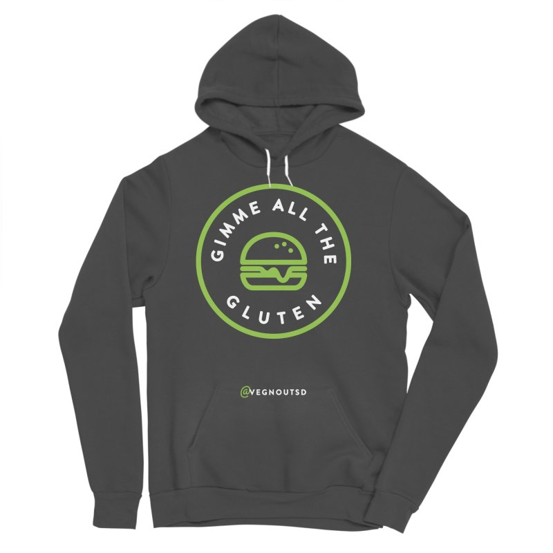 Gimme All The Gluten Women's Sponge Fleece Pullover Hoody by Vegnout SD's Artist Shop