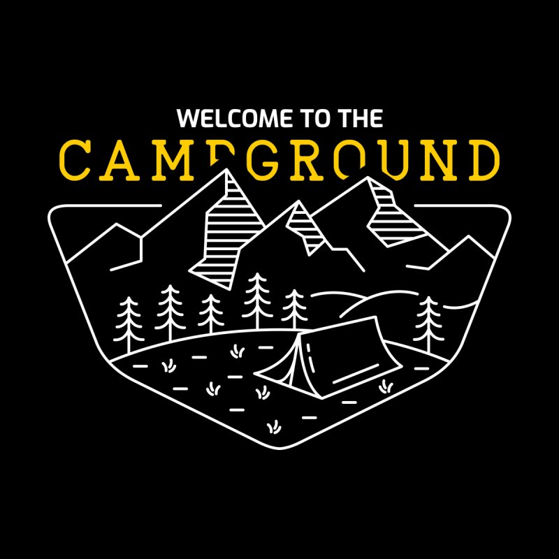 Welcome to The Campground by VEKTORKITA