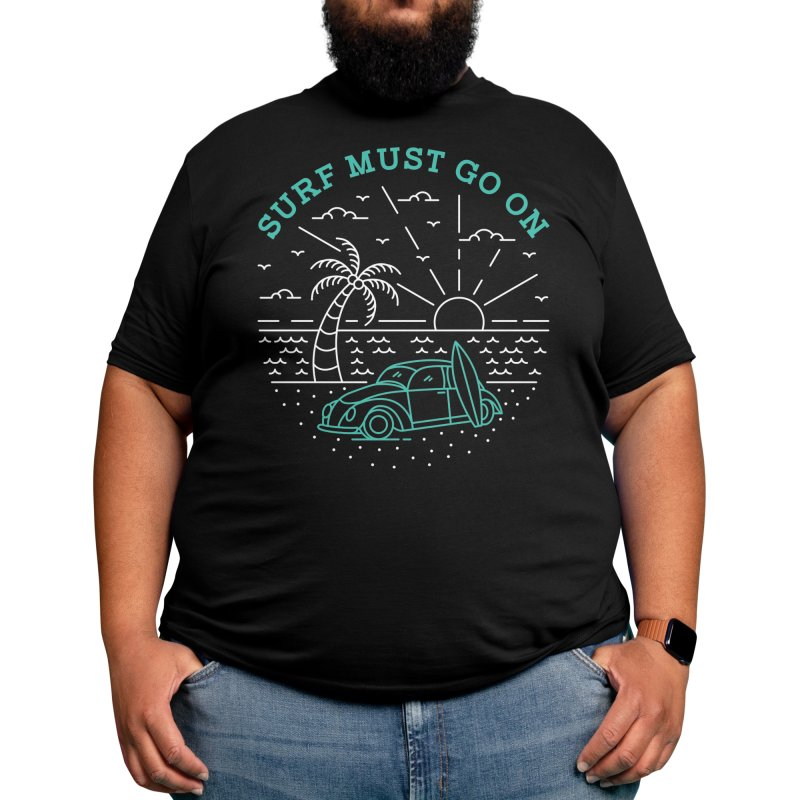 Surf Must Go On Men's T-Shirt by VEKTORKITA
