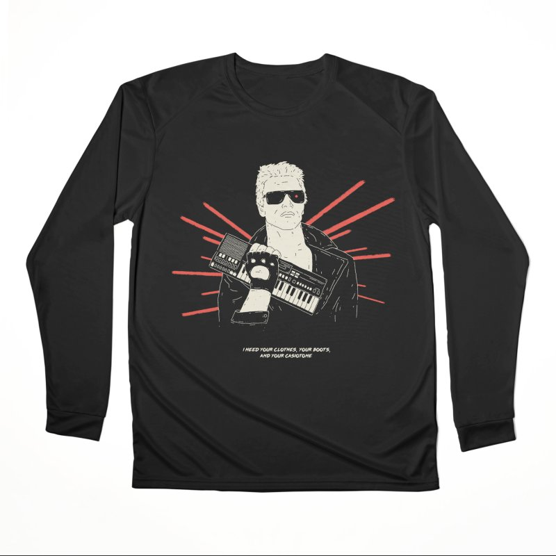 The Terminator Needs your clothes, your boots, and your Casiotone Women's Longsleeve T-Shirt by velcrowolf