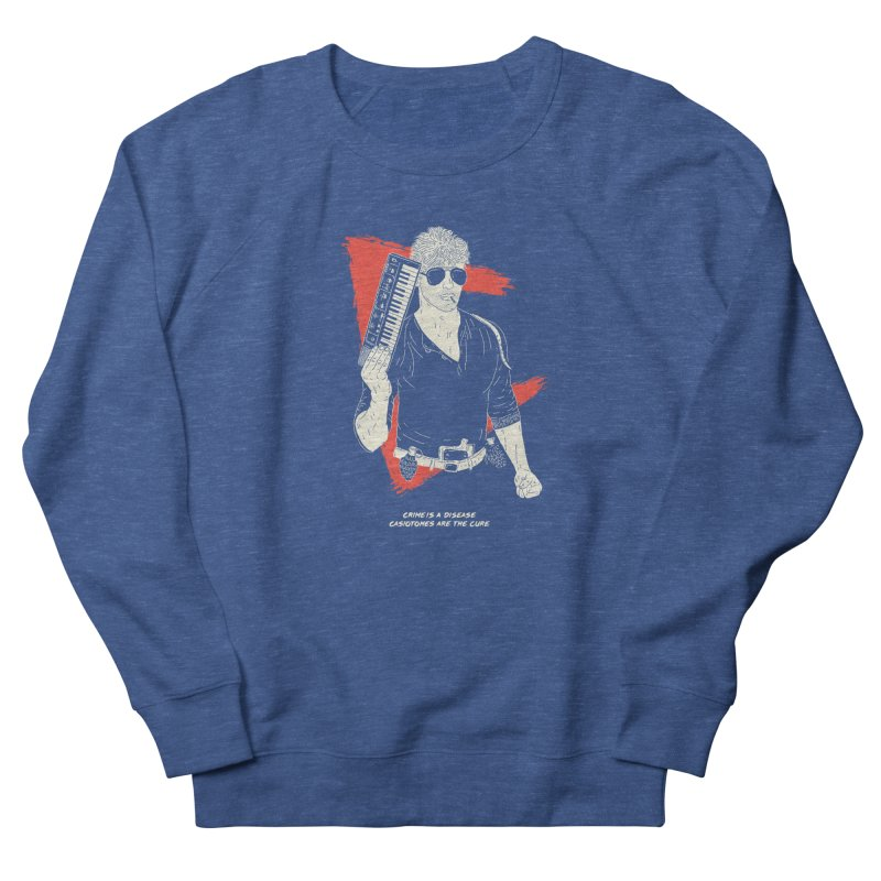 Crime is a Disease, Casiotones are the Cure Men's Sweatshirt by velcrowolf