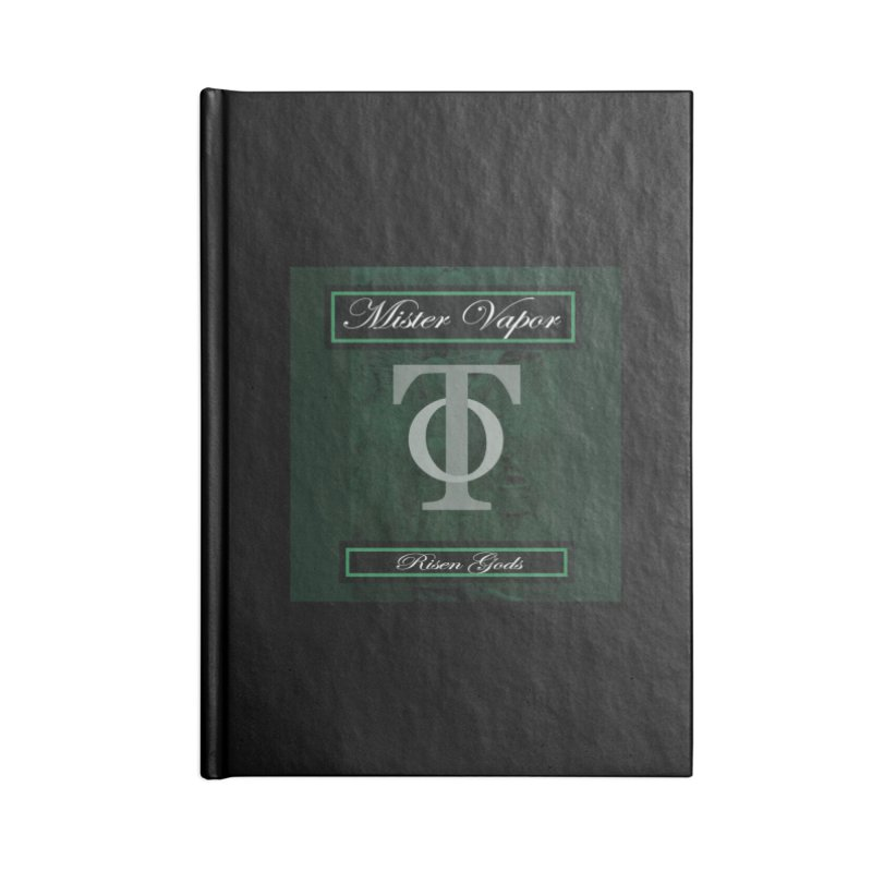 "Mister Vapor - ""Risen Gods"" Accessories Blank Journal Notebook by Venus Aeon (clothing)"