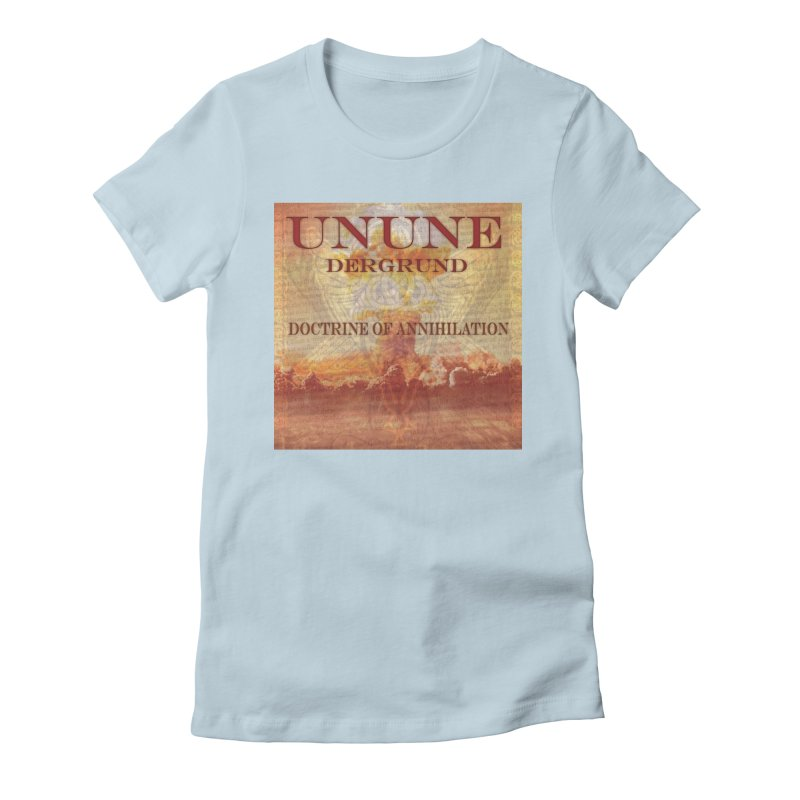 UNUNE - The Doctrine of Annihilation Women's T-Shirt by Venus Aeon (clothing)