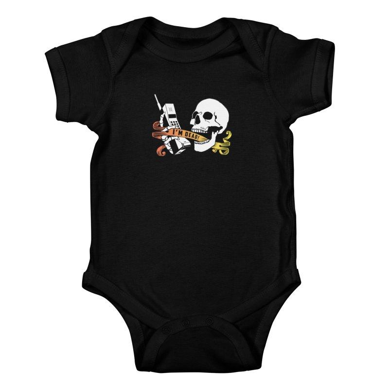 I'm Dead! Kids Baby Bodysuit by Verkstad