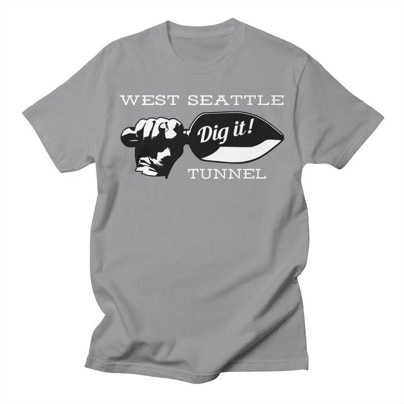 Dig It! Women's Regular Unisex T-Shirt by Verkstad
