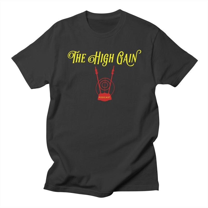 The High Gain Podcast Women's Regular Unisex T-Shirt by Verkstad