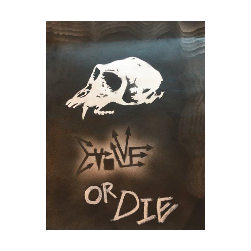 Evolve or Die by vermin virus's Artist Shop