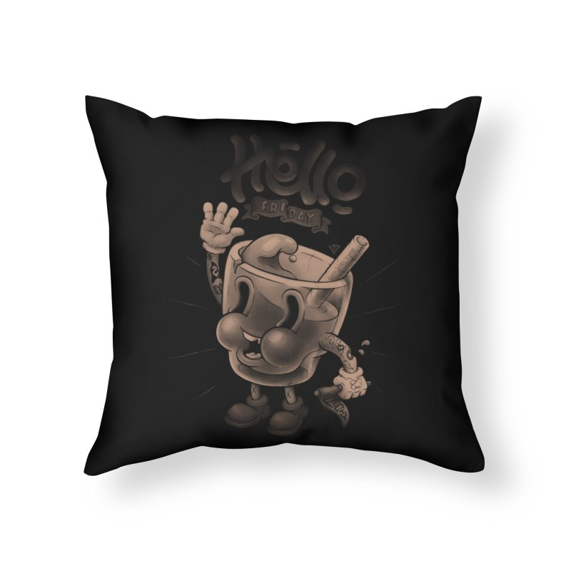 Hello Friday Home Throw Pillow by VET Shop