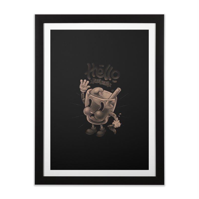 Hello Friday Home Framed Fine Art Print by VET Shop
