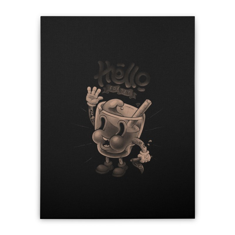 Hello Friday Home Stretched Canvas by VET Shop