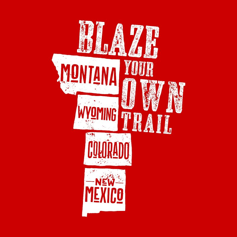 Blaze Your Own Trail by Vet Design's Shop