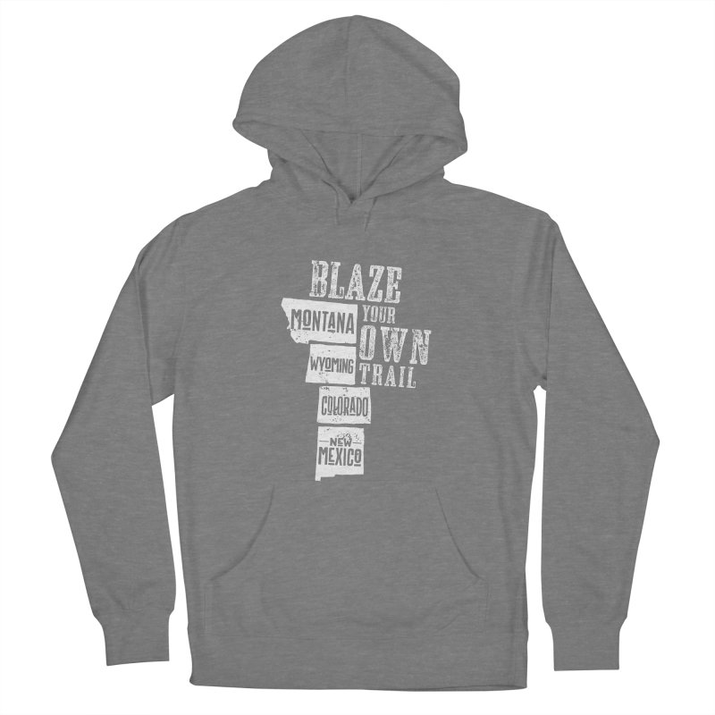 Blaze Your Own Trail Women's Pullover Hoody by Vet Design's Shop