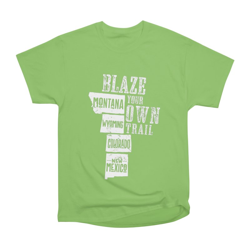 Blaze Your Own Trail Men's Heavyweight T-Shirt by Vet Design's Shop