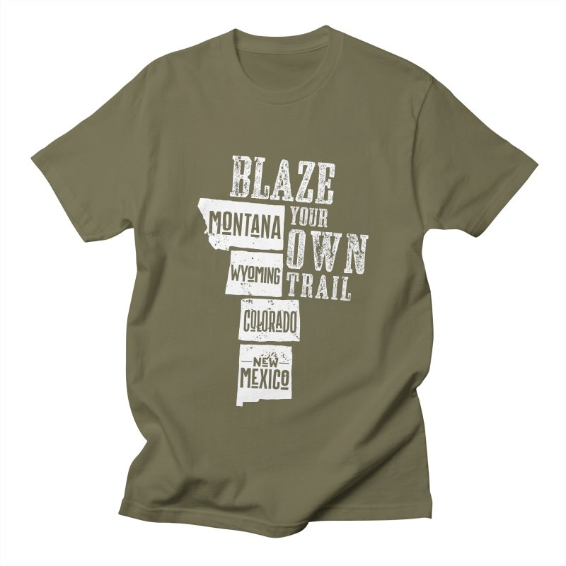 Blaze Your Own Trail Men's Regular T-Shirt by Vet Design's Shop