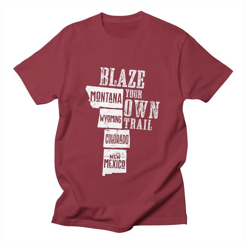 Blaze Your Own Trail Women's Regular Unisex T-Shirt by Vet Design's Shop