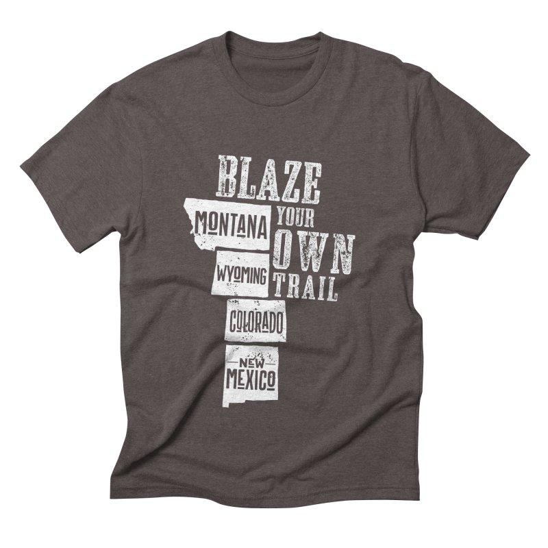 Blaze Your Own Trail Men's Triblend T-Shirt by Vet Design's Shop