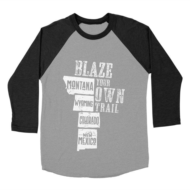 Blaze Your Own Trail Women's Baseball Triblend Longsleeve T-Shirt by Vet Design's Shop