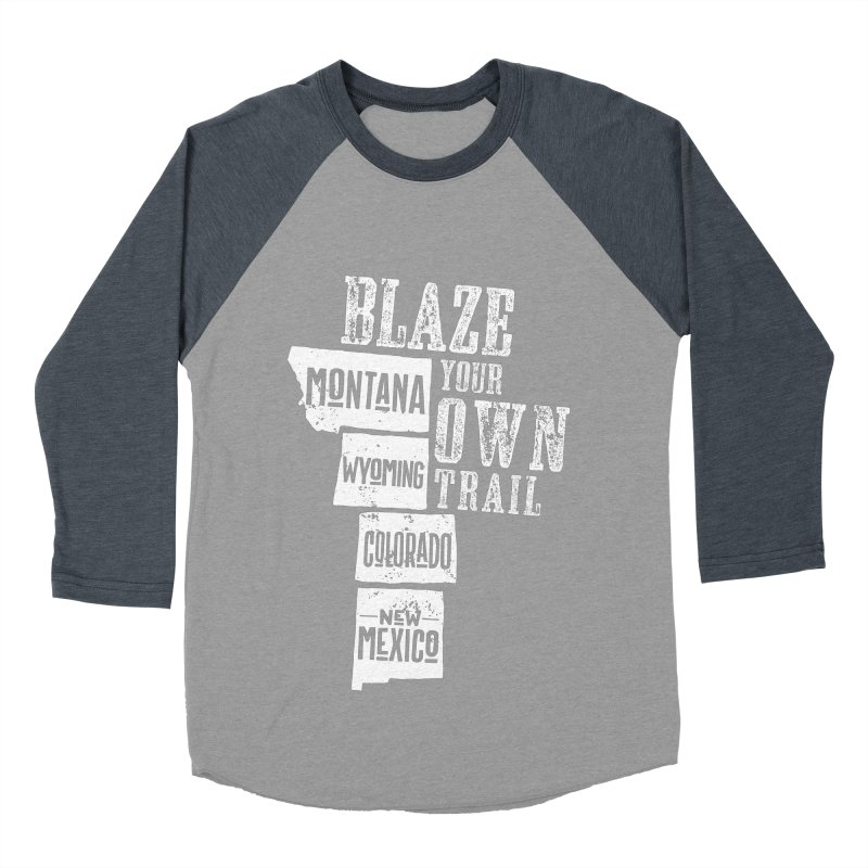 Blaze Your Own Trail Men's Baseball Triblend Longsleeve T-Shirt by Vet Design's Shop