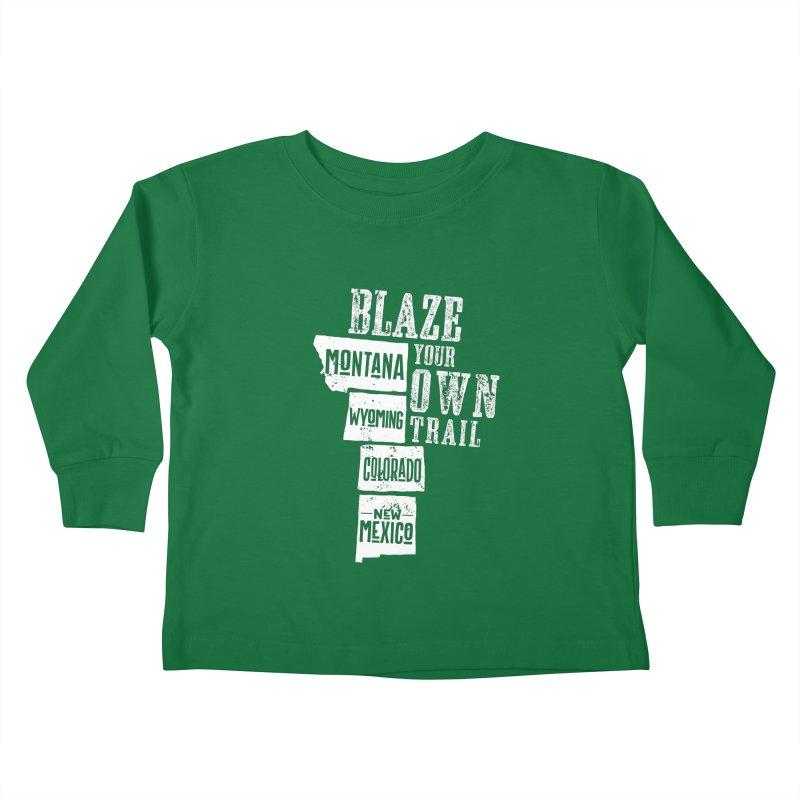 Blaze Your Own Trail Kids Toddler Longsleeve T-Shirt by Vet Design's Shop