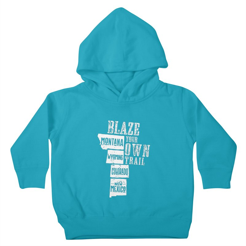 Blaze Your Own Trail Kids Toddler Pullover Hoody by Vet Design's Shop