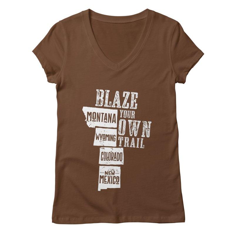 Blaze Your Own Trail Women's Regular V-Neck by Vet Design's Shop