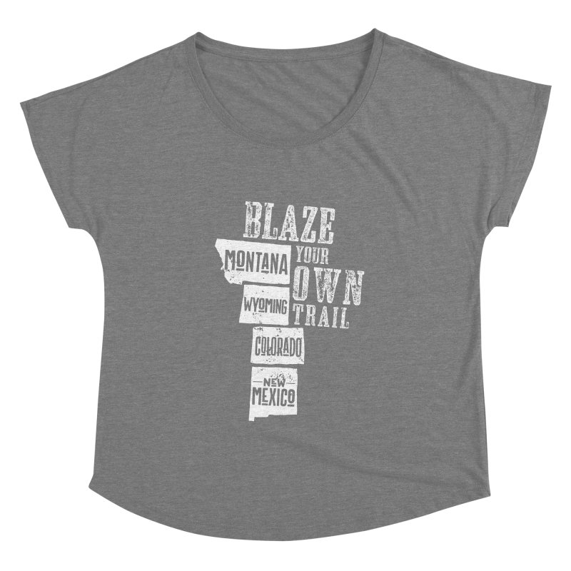 Blaze Your Own Trail Women's Scoop Neck by Vet Design's Shop