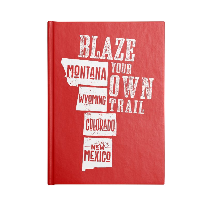 Blaze Your Own Trail Accessories Lined Journal Notebook by Vet Design's Shop