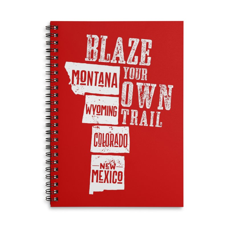 Blaze Your Own Trail Accessories Lined Spiral Notebook by Vet Design's Shop