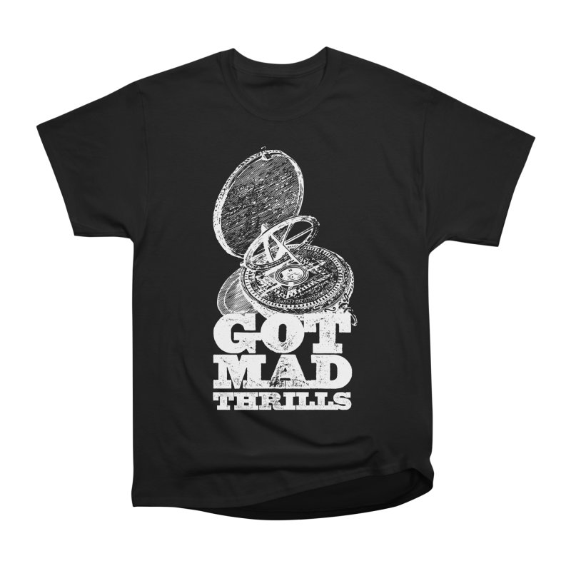 Got Mad Thrills Men's Heavyweight T-Shirt by Vet Design's Shop