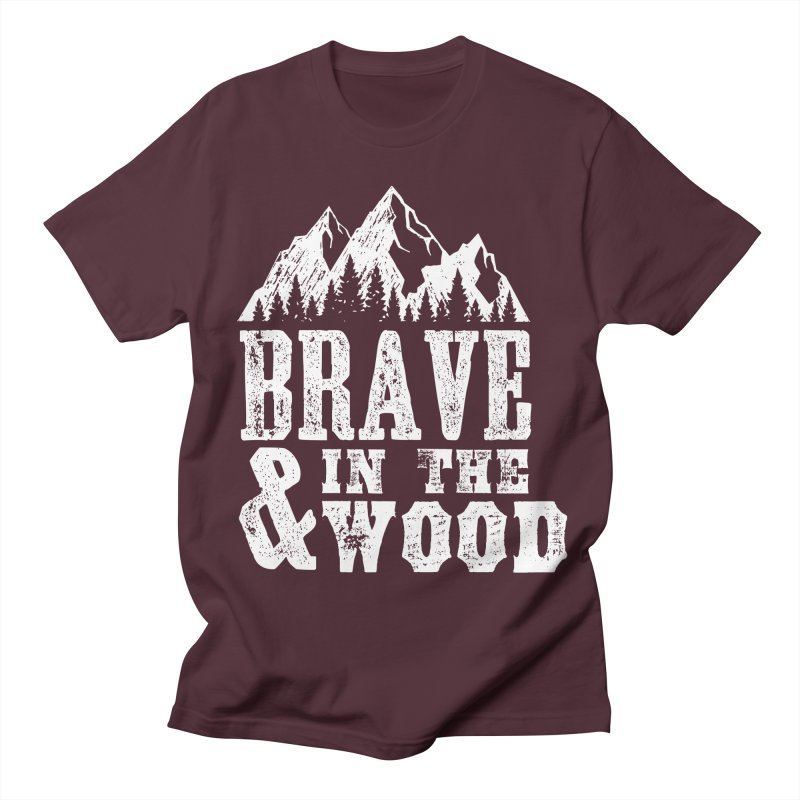 Brave and in the Wood Men's Regular T-Shirt by Vet Design's Shop