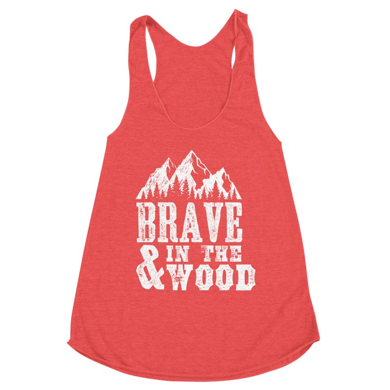 Brave and in the Wood Women's Tank by Vet Design's Shop