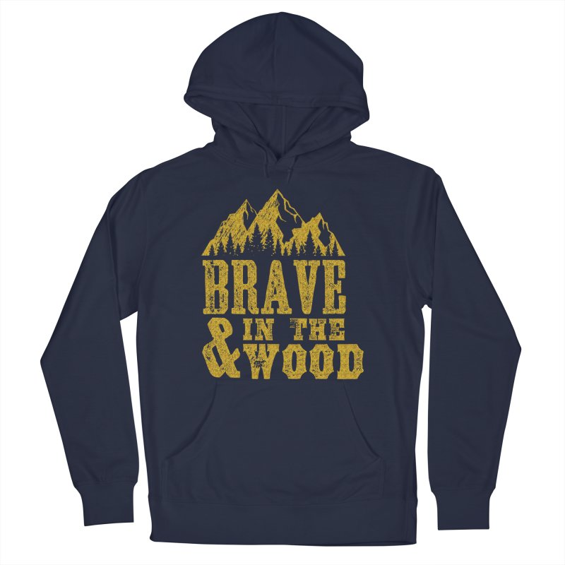 Brave and in the Wood - Gold Men's Pullover Hoody by Vet Design's Shop