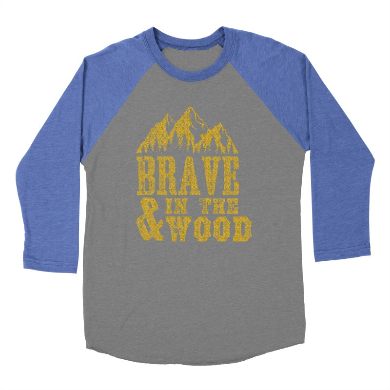 Brave and in the Wood - Gold Women's Longsleeve T-Shirt by Vet Design's Shop