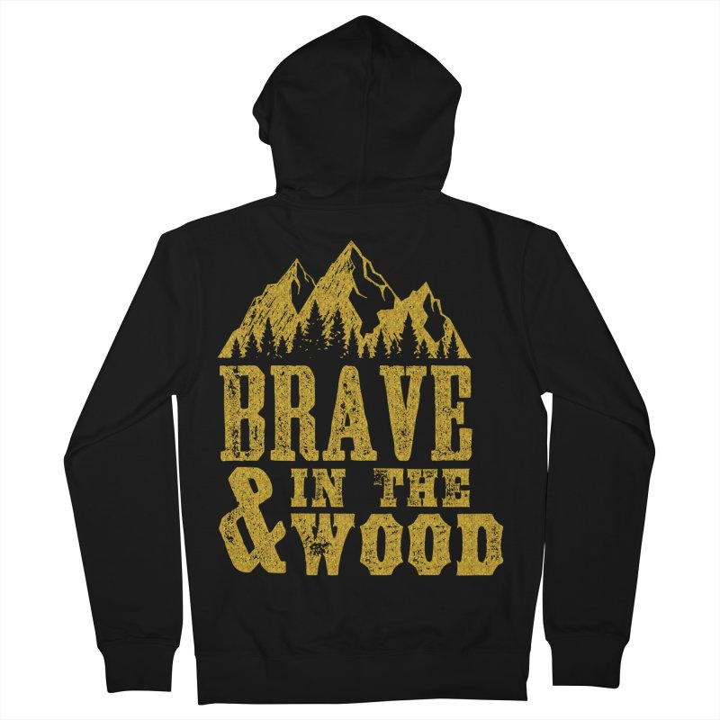 Brave and in the Wood - Gold Women's French Terry Zip-Up Hoody by Vet Design's Shop