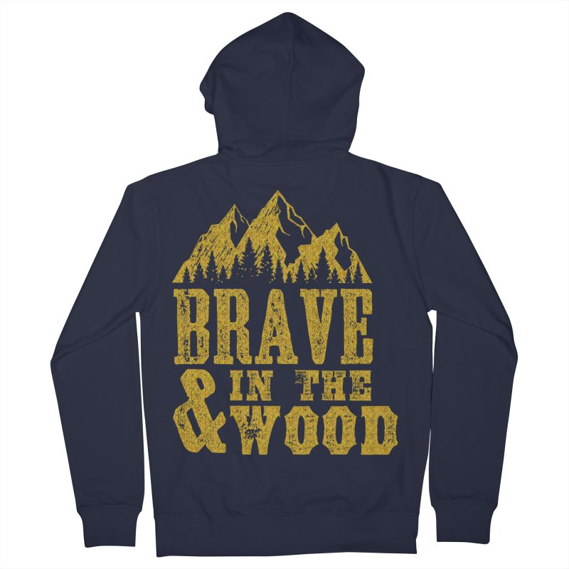 Brave and in the Wood - Gold Men's French Terry Zip-Up Hoody by Vet Design's Shop