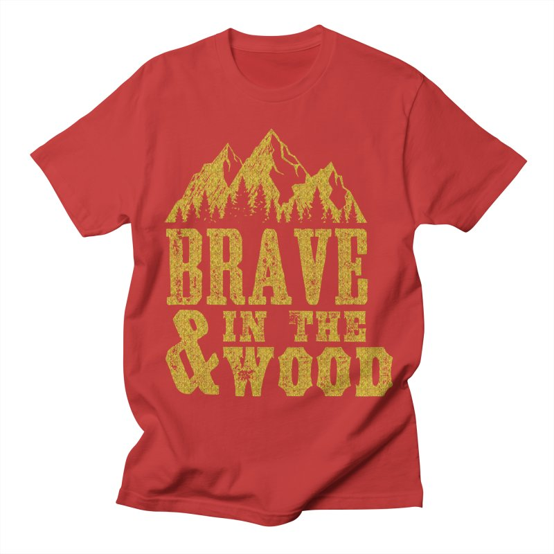 Brave and in the Wood - Gold Women's Regular Unisex T-Shirt by Vet Design's Shop