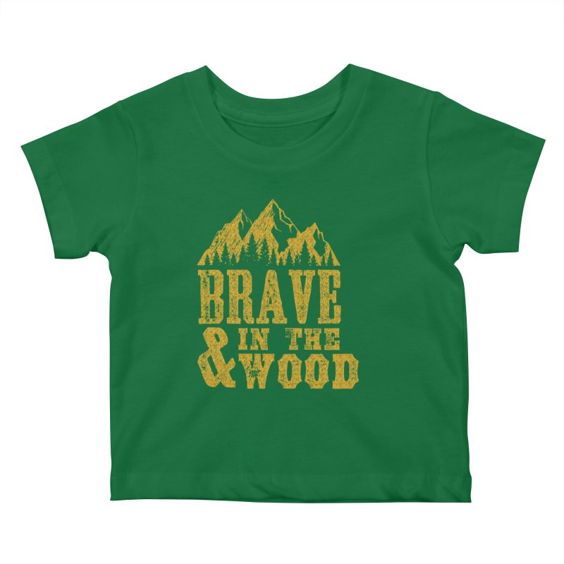 Brave and in the Wood - Gold Kids Baby T-Shirt by Vet Design's Shop