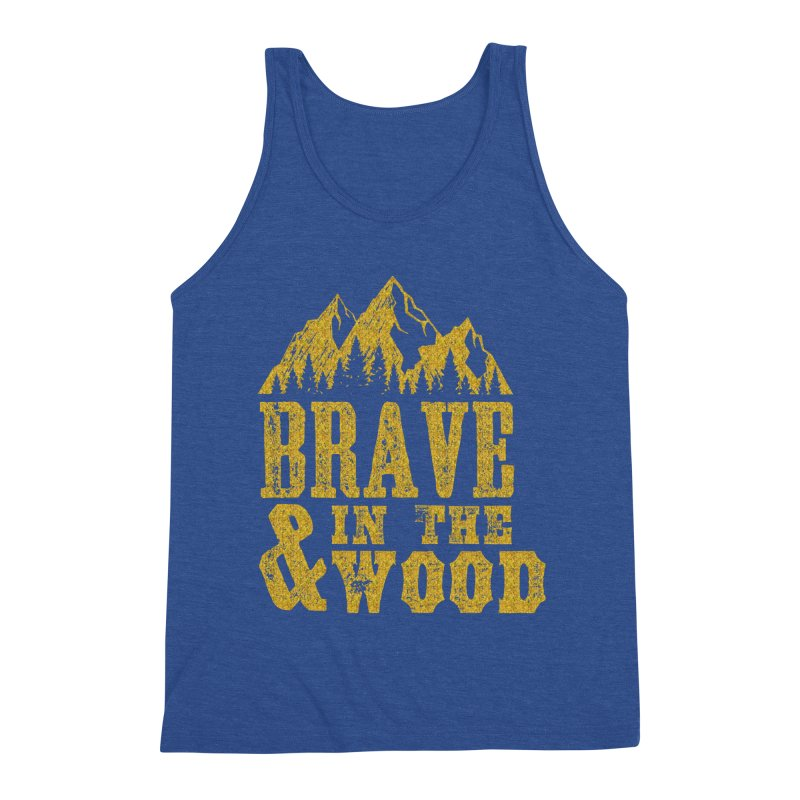 Brave and in the Wood - Gold Men's Tank by Vet Design's Shop