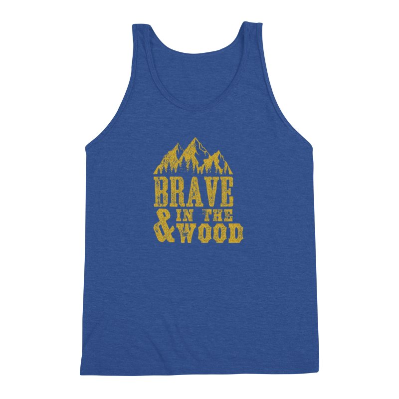 Brave and in the Wood - Gold Men's Triblend Tank by Vet Design's Shop