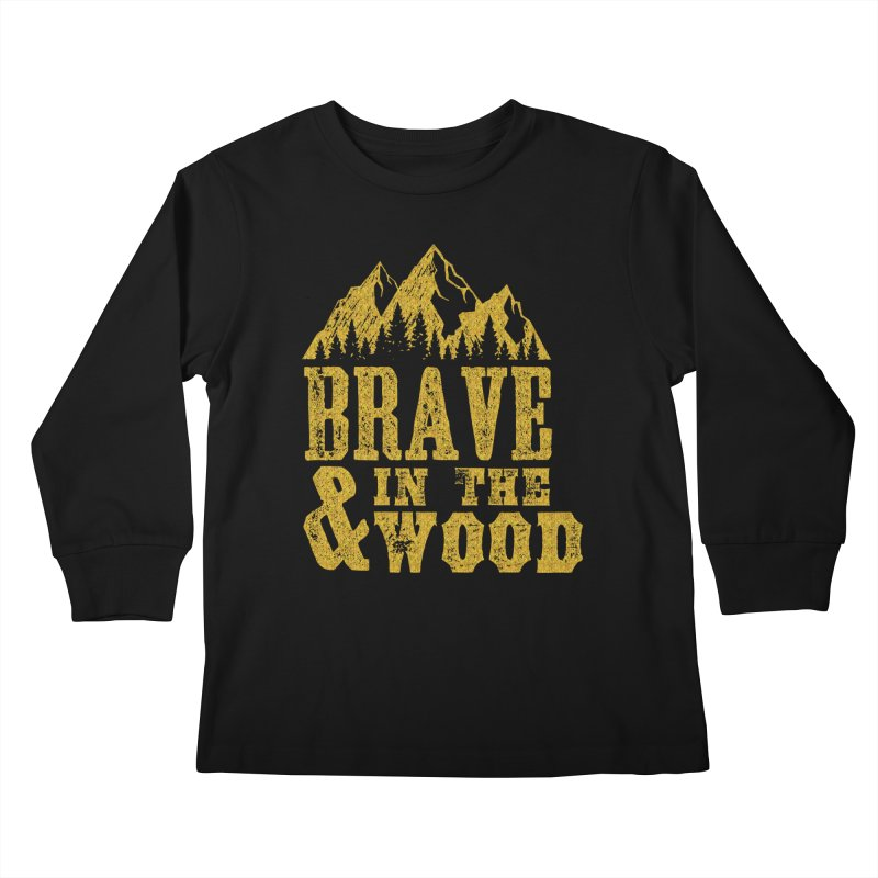 Brave and in the Wood - Gold Kids Longsleeve T-Shirt by Vet Design's Shop
