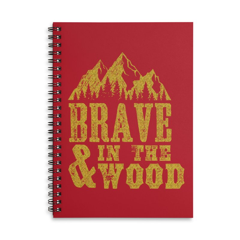 Brave and in the Wood - Gold Accessories Lined Spiral Notebook by Vet Design's Shop