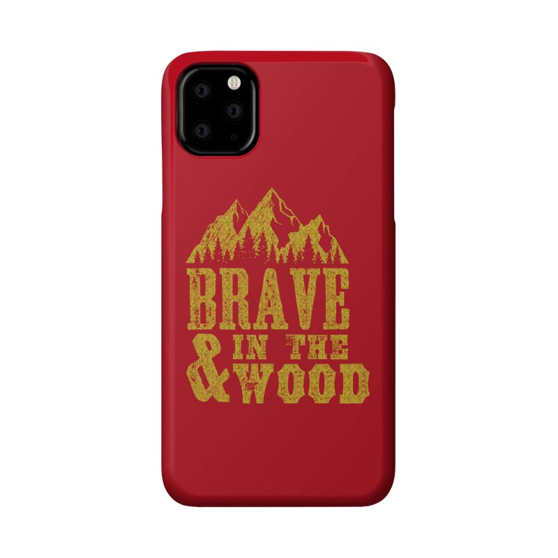 Brave and in the Wood - Gold Accessories Phone Case by Vet Design's Shop