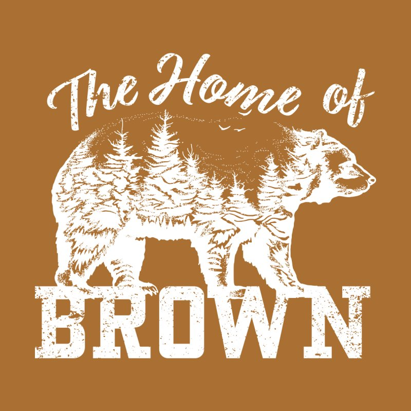 The Home of Brown Women's T-Shirt by Vet Design's Shop