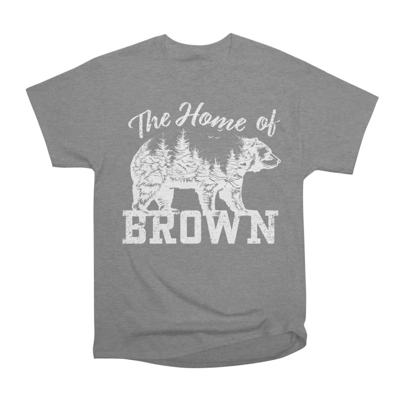 The Home of Brown Men's Heavyweight T-Shirt by Vet Design's Shop
