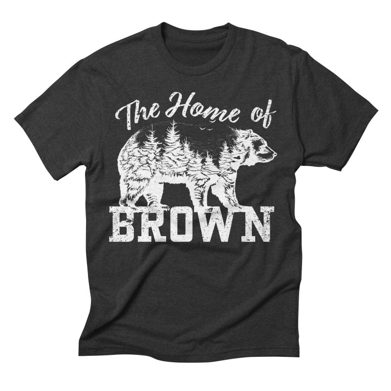 The Home of Brown Men's Triblend T-Shirt by Vet Design's Shop