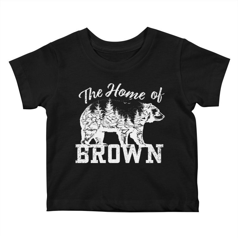 The Home of Brown Kids Baby T-Shirt by Vet Design's Shop