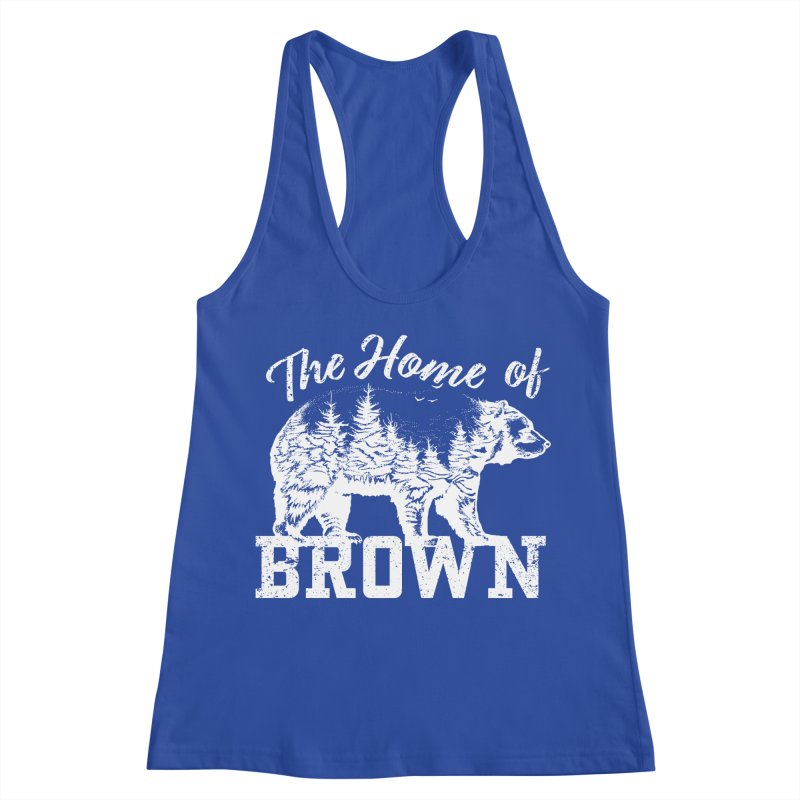 The Home of Brown Women's Racerback Tank by Vet Design's Shop
