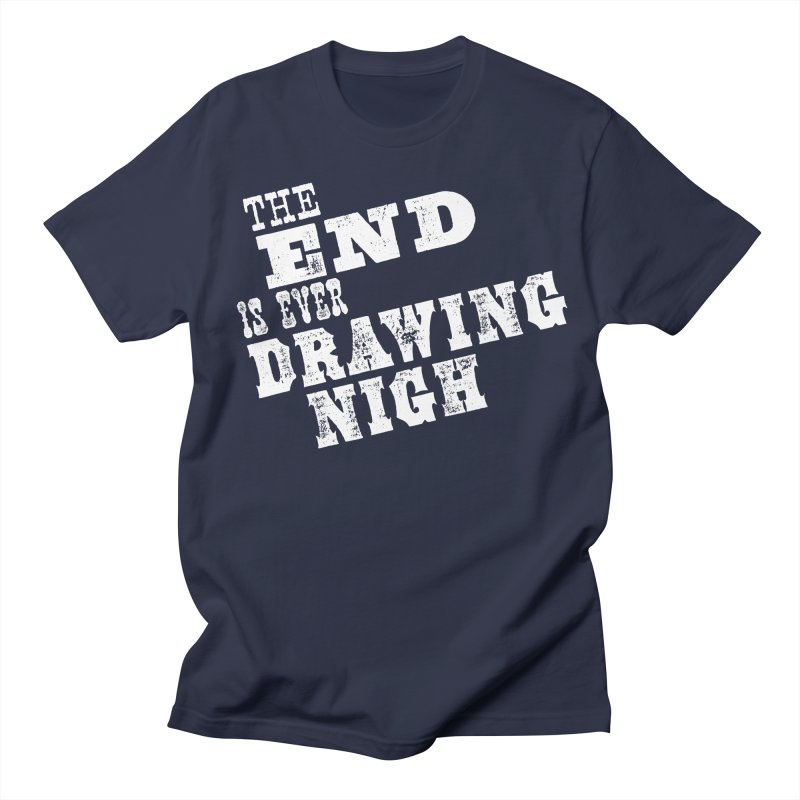 The End Is Ever Drawing Nigh in Men's Regular T-Shirt Navy by Vet Design's Shop