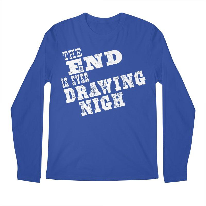 The End Is Ever Drawing Nigh Men's Regular Longsleeve T-Shirt by Vet Design's Shop