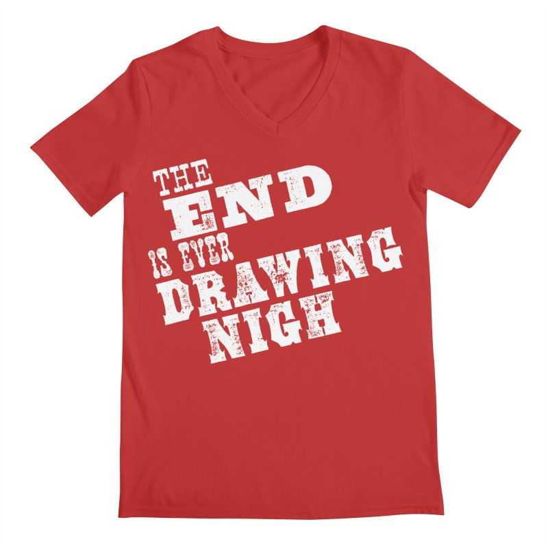 The End Is Ever Drawing Nigh Men's V-Neck by Vet Design's Shop